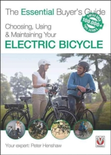 Choosing, Using & Maintaining Your Electric Bicycle,  Book