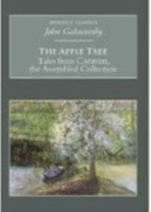 The Apple Tree: Tales from Caravan, the Assembled Collection : Nonsuch Classics, Paperback / softback Book