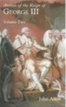 Annals of the Reign of George III: Volume Two, Paperback / softback Book