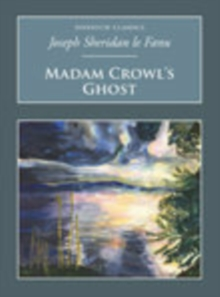 Madam Crowl's Ghost : Nonsuch Classics, Paperback / softback Book