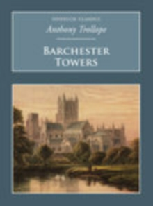 Barchester Towers : Nonsuch Classics, Paperback / softback Book