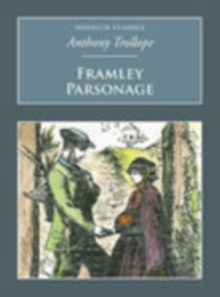 Framley Parsonage : Nonsuch Classics, Paperback / softback Book