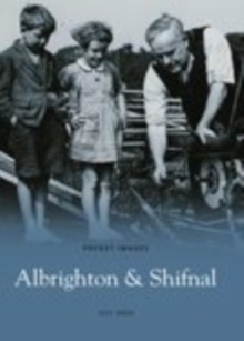 Albrighton & Shifnal, Paperback Book