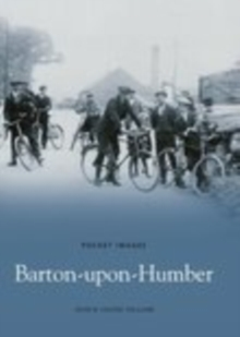 Barton-upon-Humber : Images of England, Paperback / softback Book