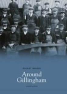 Around Gillingham, Paperback / softback Book