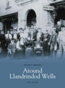 Around Llandrindod Wells, Paperback / softback Book