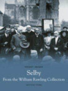 Selby from the William Rawling Collection, Paperback Book