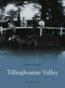 Tillingbourne Valley : Images of England, Paperback Book