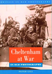 Cheltenham at War : Pocket Images, Paperback / softback Book
