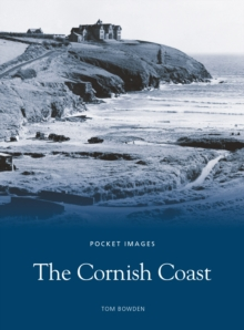The Cornish Coast : Pocket Images, Paperback / softback Book