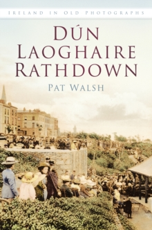 Dun Laoghaire Rathdown : Images of Ireland, Paperback / softback Book
