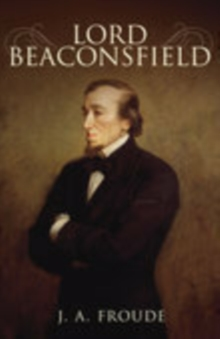 Lord Beaconsfield, Paperback Book