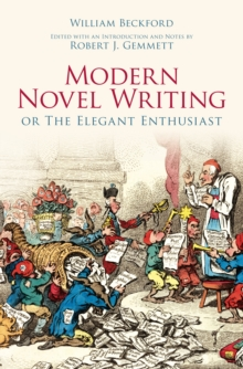 Modern Novel Writing : Or The Elegant Enthusiast, Paperback / softback Book