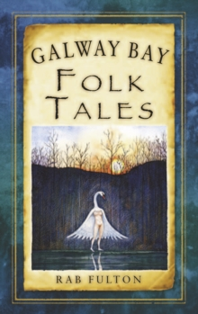 Galway Bay Folk Tales, Paperback / softback Book