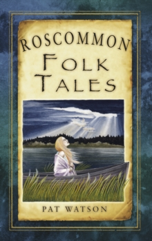 Roscommon Folk Tales, Paperback / softback Book