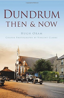 Dundrum Then & Now, Paperback / softback Book