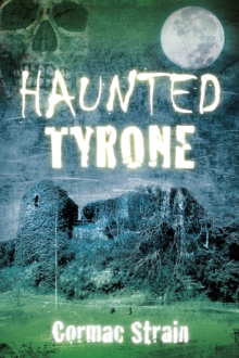 Haunted Tyrone, Paperback / softback Book