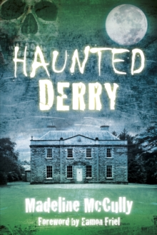 Haunted Derry, Paperback / softback Book