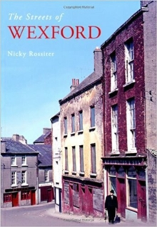 The Streets of Wexford, Paperback / softback Book
