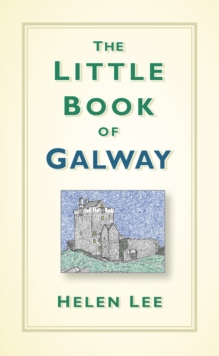 The Little Book of Galway, Hardback Book