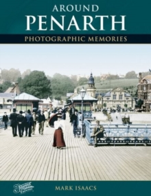 Around Penarth : Photographic Memories, Paperback Book