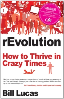Revolution : How to Thrive in Crazy Times, Paperback / softback Book