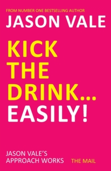 Kick the Drink... Easily!, Paperback Book