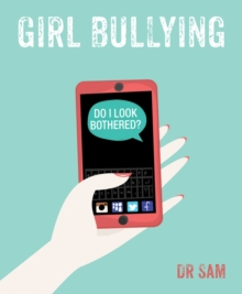 Girl Bullying : Do I Look Bothered?, Paperback Book