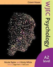 Crown House WJEC Psychology : A2 Level, Paperback Book