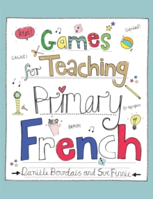 Games for Teaching Primary French, Paperback / softback Book