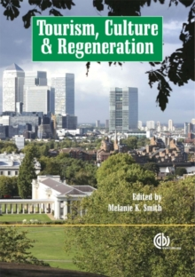 Tourism, Culture and Regeneration, Paperback / softback Book