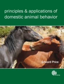 Principles and Applications of Domestic Animal Behavior, Paperback / softback Book