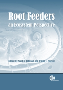 Root Feeders : An Ecosystem Perspective, Hardback Book
