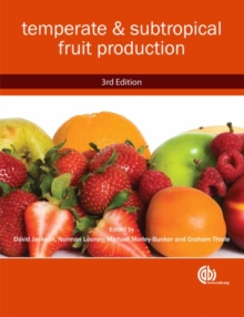 Temperate and Subtropical Fruit Production, Paperback / softback Book