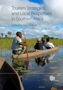 Tourism Strategies and Local Responses in Southern Africa, Hardback Book
