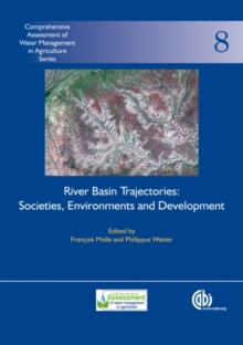 River Basin Trajectories : Societies, Environments and Development, Hardback Book