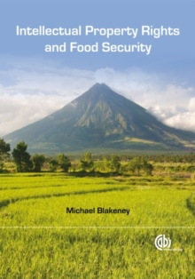 Intellectual Property Rights and Food Security, Hardback Book