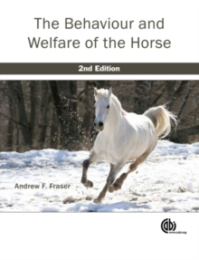 Behaviour and Welfare of the Horse, Hardback Book