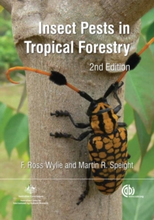 Insect Pests in Tropical Forestry, Hardback Book