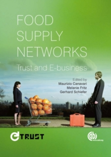 Food Supply Networks : Trust and E-business, Paperback / softback Book
