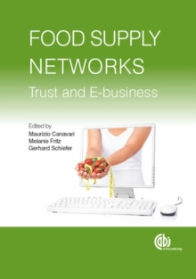 Food Supply Networks : Trust and E-business, Hardback Book