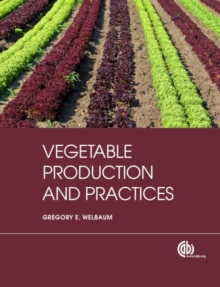 Vegetable Production and Practices, Paperback / softback Book