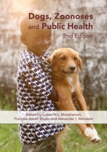 Dogs, Zoonoses and Public Health, Hardback Book