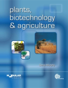 Plants, Biotechnology and Agriculture, Hardback Book