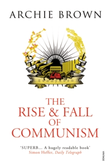 The Rise and Fall of Communism, Paperback Book