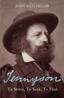Tennyson : To strive, to seek, to find, Paperback Book
