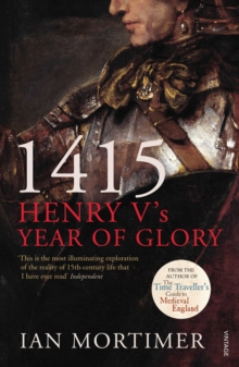 1415: Henry V's Year of Glory, Paperback Book