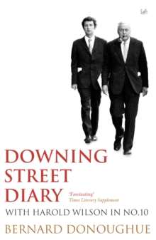 Downing Street Diary : With Harold Wilson in No. 10, Paperback / softback Book