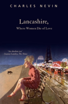 Lancashire, Where Women Die of Love, Paperback Book