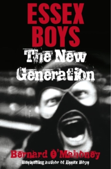 Essex Boys, The New Generation, Paperback Book